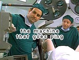 the machine that goes ping